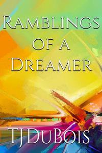Ramblings of a Dreamer