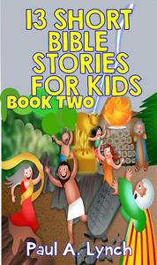 13 Short Bible Stories For Kids