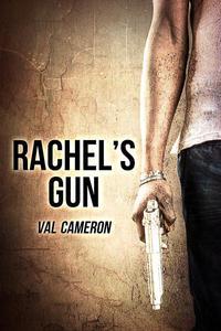 Rachel's Gun