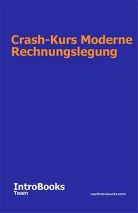 Crash-Kurs Moderne Rechnungslegung