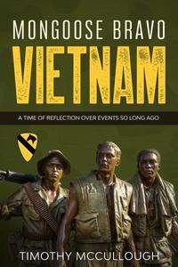 Mongoose Bravo: Vietnam