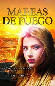 Mareas de Fuego Libro 1: La Rebelión