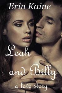 LEAH and BILLY: A love story