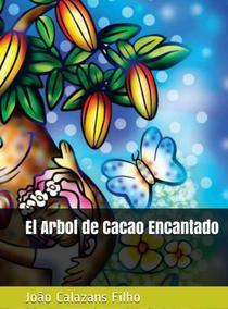El árbol de cacao encantado