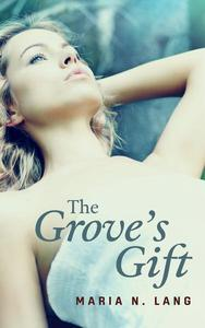 The Grove's Gift