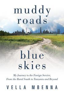 Muddy Roads Blue Skies
