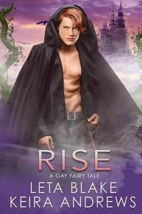 Rise: A Gay Fairy Tale