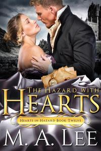 The Hazard with Hearts (book 12)