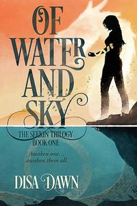 Of Water and Sky