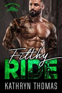 Filthy Ride (Book 1)