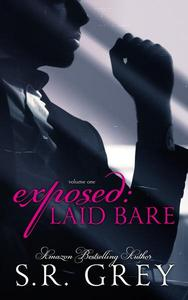 Exposed: Laid Bare #1