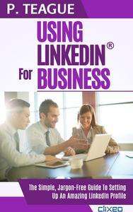 Using LinkedIn For Business