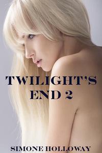 Twilight's End 2 (The Werewolf's Bite)