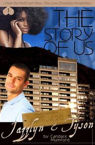 The Story of Us (ParkCrest View- The Love Chronicles Book 6)