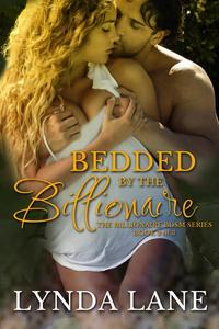 Bedded by the Billionaire - Bk 2 of 3