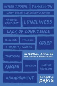 Internal Affairs: How to Mend a Wounded Soul