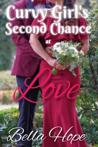 Curvy Girl's Second Chance At Love