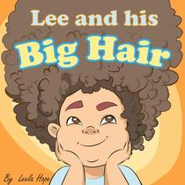 Lee and His Big Hair
