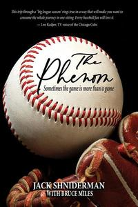 The Phenom - Sometimes the Game is More than a Game