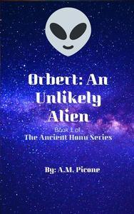 Orbert: An Unlikely Alien