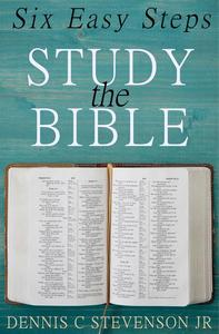 Study the Bible: Six Easy Steps