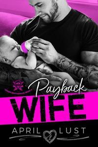 Payback Wife: An MC Romance