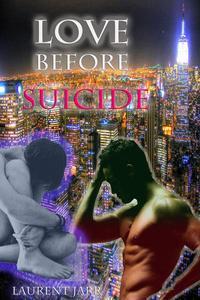 'Love before Suicide' (Paranormal Gay Erotica)