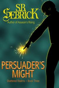 Persuader's Might