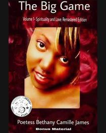 The Big Game Volume 1: Spirituality and Love- Remastered Edition