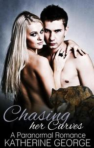 Chasing Her Curves (A Paranormal Romance)