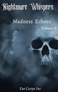 Madness Echoes