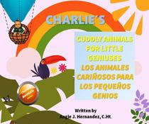 Charlie's Cuddly Animals for Little Geniuses