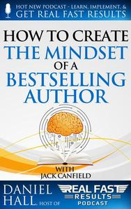 How to Create the Mindset of a Bestselling Author