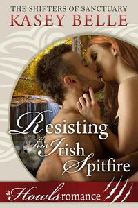 Resisting His Irish Spitfire