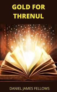 Gold for Threnul