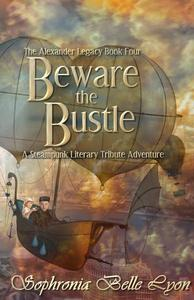 Beware the Bustle