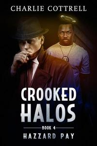 Crooked Halos