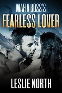 Mafia Boss's Fearless Lover