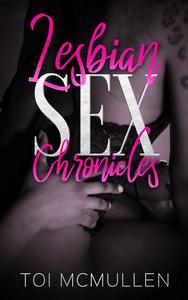 Lesbian Sex Chronicles: First Session