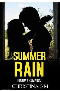 Summer Rain: Holiday Romance