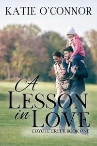 A Lesson in Love, Coyote Creek Book 1