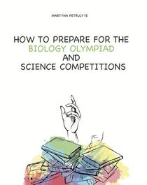How to Prepare for the Biology Olympiad and Science Competitions