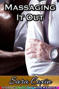 Massaging It Out