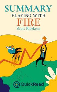 """Summary of """"Playing with Fire"""" by Scott Rieckens"""