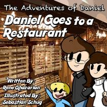The Adventures of Daniel: Daniel Goes to a Restaurant