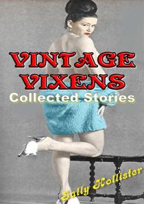 Vintage Vixens (Collected Stories)