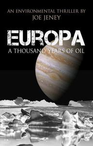 Europa: A Thousand Years of Oil
