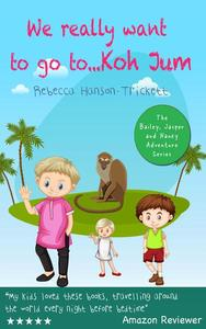 We Really Want To… Go To Koh Jum