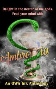 Ambrosia: An OWS Ink Poetry anthology