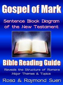 Gospel of Mark  - Sentence Block Diagram Method of the New Testament